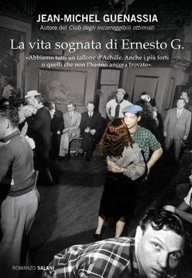 La vita sognata di Ernesto G