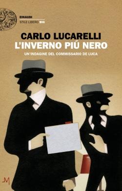 INVERNO PIU' NERO, CARLO LUCARELLI, EINAUDI