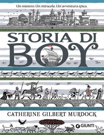 STORIA DI BOY, CATHERINE GILBERT MURDOCK, GIUNTI
