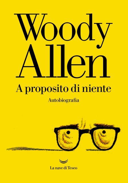 woody-allen-a-proposito-di-niente-nave-di-teseo